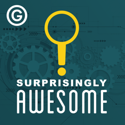 The intensely boring becomes insanely interesting in the Surprisingly Awesome podcast